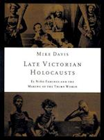 Late Victorian Holocausts af Mike Davis