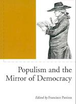 Populism and the Mirror of Democracy (Phronesis S)
