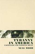 Tyranny in America af Neal Wood