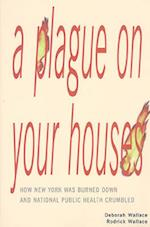 A Plague on Your Houses (The Haymarket)