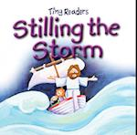 Stilling the Storm (Tiny Readers)