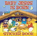 Baby Jesus Is Born Sticker Book