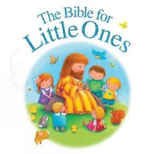 Bog, ukendt format The Bible for Little Ones af Juliet David