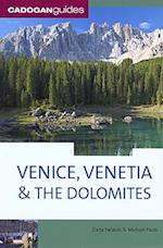 Venice, Venetia & the Dolomites, 4th (Cadogan Guide Venice Venetia the Dolomites)