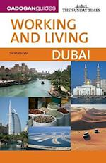 Working and Living (Cadogan Guide Working and Living Dubai)