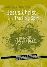 Jesus Christ and the Holy Spirit (Youth Bible Study Guide)