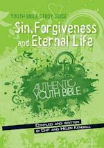 Sin, Forgiveness and Eternal Life (Youth Bible Study Guide)