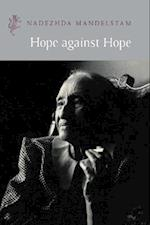 Hope Against Hope (Harvill Press Editions)