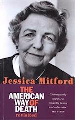 The American Way Of Death Revisited af Jessica Mitford