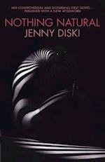 Nothing Natural af Jenny Diski