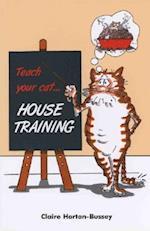Teach Your Cat House Training