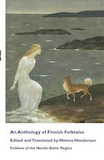 An Anthology of Finnish Folktales (Folklore of the Nordic Baltic Region)