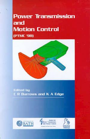 Power Transmission and Motion Control: PTMC 1998