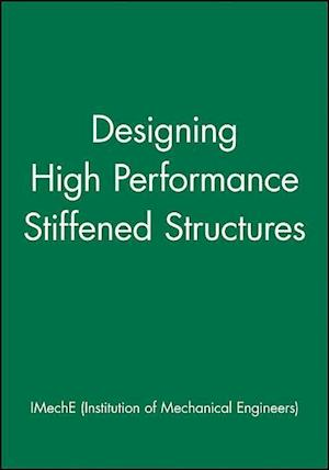 Designing High Performance Stiffened Structures