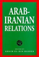 Arab-Iranian Relations af Khair El-Din Haseeb, El-Din Haseeb Khair Haseeb