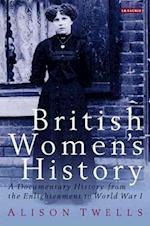 British Women's History (International Library of Historical Studies, nr. 44)