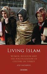 Living Islam af Ayse Saktanber