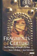 Fragments of Culture af Ayse Saktanber, Deniz Kandiyoti