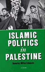 Islamic Politics in Palestine (Library of Modern Middle East Studies)
