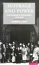 Suffrage and Power (Social and Cultural History Today)
