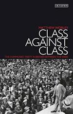 Class Against Class af Matthew Worley