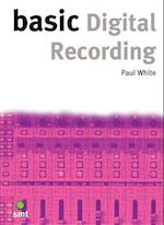 Basic Digital Recording (The Basics)