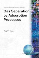 Gas Separation By Adsorption Processes (Series on Chemical Engineering, nr. 1)
