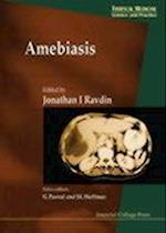 Amebiasis (Tropical Medicine: Science and Practice, nr. 2)