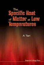 Specific Heat Of Matter At Low Temperatures, The