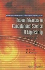 Recent Advances In Computational Science And Engineering - Proceedings Of The International Conference On Scientific And Engineering Computation (Ic-sec) 2002