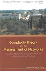 COMPLEXITY THEORY AND THE MANAGEMENT OF NETWORKS