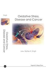 OXIDATIVE STRESS, DISEASE AND CANCER