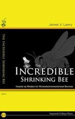 INCREDIBLE SHRINKING BEE, THE