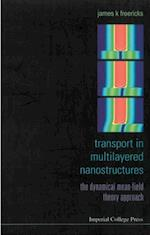 TRANSPORT IN MULTILAYERED NANOSTRUCTURES