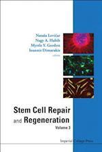 Stem Cell Repair And Regeneration - Volume 3