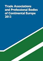 Trade Associations and Professional Bodies of Continental European (Trade Associations and Professional Bodies of the Continenta)