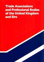 Trade Associations and Professional Bodies of the United Kingdom & Eire