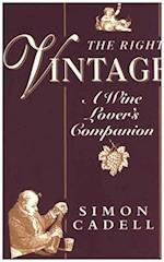 The Right Vintage (Wine Lovers Companion)
