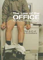 The Law of the Office