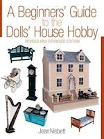 A Beginners' Guide to the Dolls' House Hobby