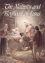 The Nativity and Boyhood of Jesus