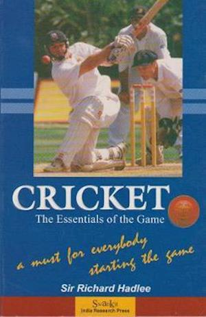 Cricket: The Essentials of the Game