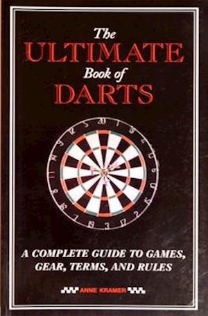 Bog, paperback The Ultimate Book of Darts af Anne Kramer