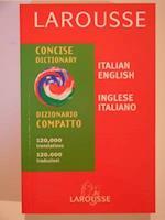 Larousse Concise Italian - English, English - Italian Dictionary