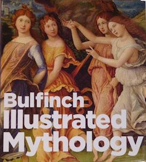 Bog, hardback Bulfinch Illustrated Mythology