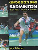Badminton (Crowood Sports Guides)