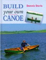 Build Your Own Canoe (Manual of techniques)