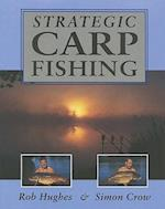 Strategic Carp Fishing