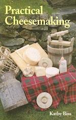 Practical Cheesemaking