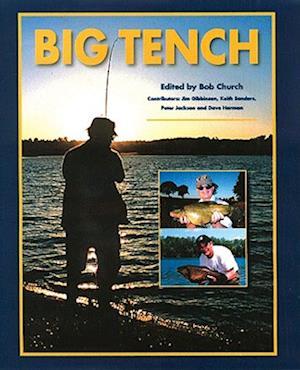 Bog, hardback Big Tench af Bob Church